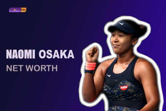 Naomi Osaka Net Worth