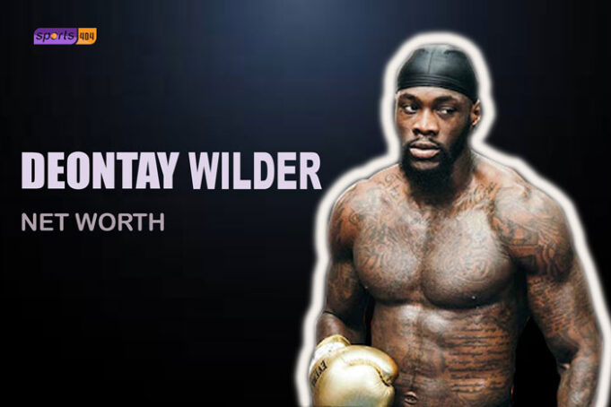 Deontay Wilder Net Worth