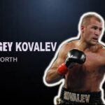 Sergey Kovalev's Net Worth 2021