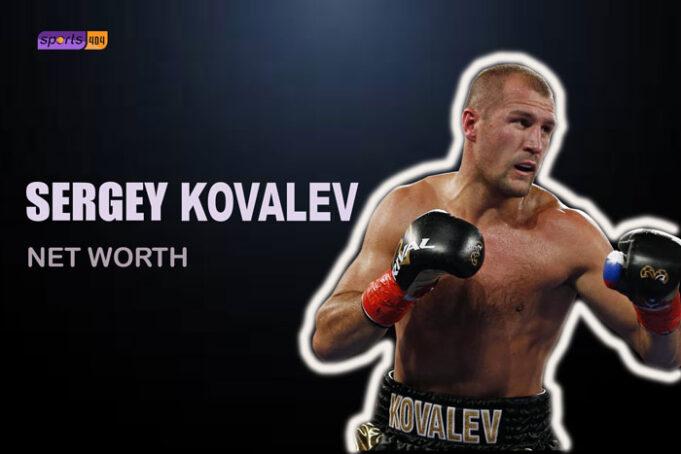 Sergey Kovalev's Net Worth