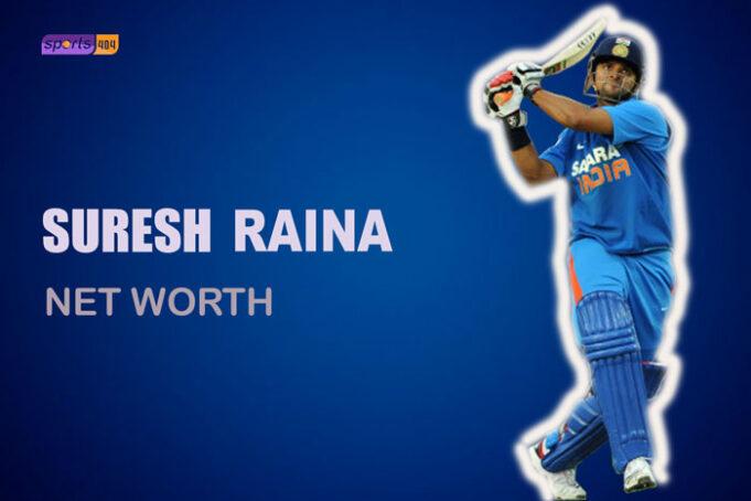 Suresh Raina Net Worth